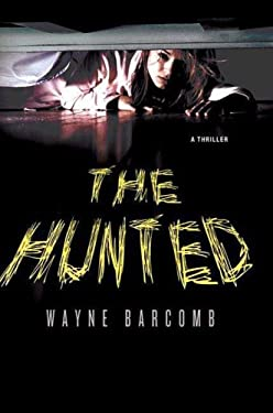 The Hunted 9780312370756