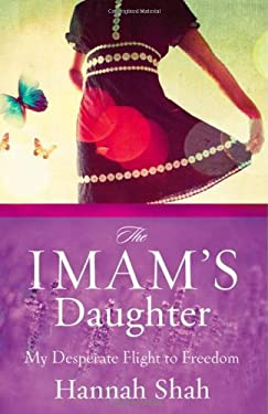 The Imam's Daughter: My Desperate Flight to Freedom 9780310318194