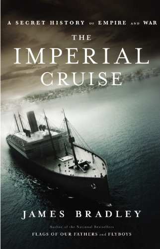 The Imperial Cruise: A Secret History of Empire and War 9780316008952