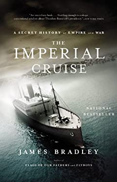 The Imperial Cruise: A Secret History of Empire and War 9780316024617