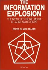 The Information Explosion: The New Electronic Media in Japan and Europe