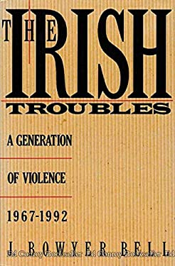 Irish-Troubles-A-Generation-of-Violence-1967-1992-Hardcover-J-Bowyer-Bell