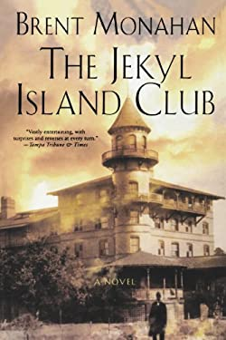 The Jekyl Island Club 9780312276980