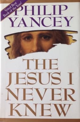 The Jesus I Never Knew 9780310385707