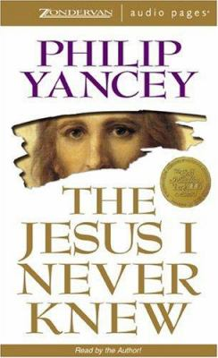 The Jesus I Never Knew 9780310204183