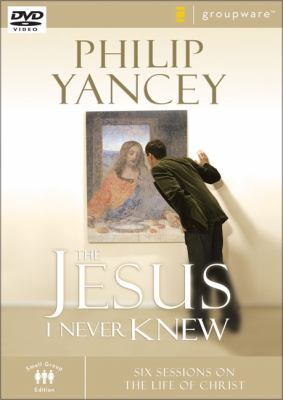 The Jesus I Never Knew: Six Sessions on the Life of Christ 9780310275282