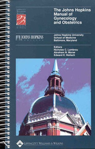 The Johns Hopkins Manual of Gynecology and Obstetrics 9780316467209