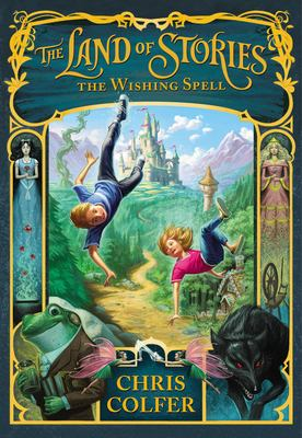 The Land of Stories: The Wishing Spell 9780316201575