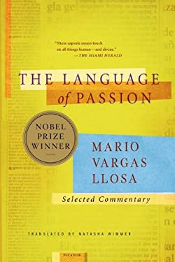 The Language of Passion: Selected Commentary 9780312422547