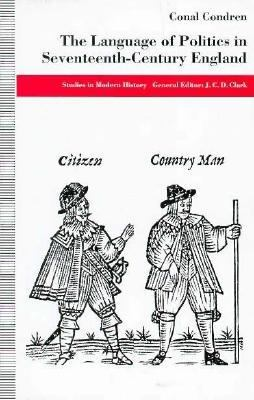 The Language of Politics in Seventeenth-Century England 9780312121839
