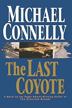 The Last Coyote 9780316153904