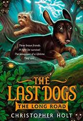 The Last Dogs: The Long Road 22250326