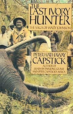 The Last Ivory Hunter 9780312000486