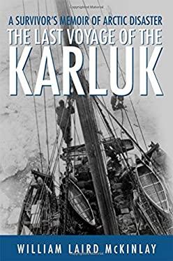 Last Voyage of Karluk 9780312206550