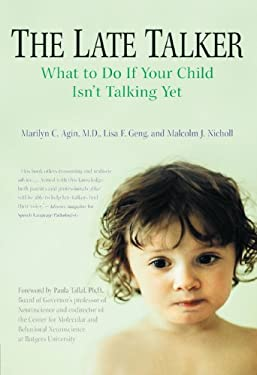 The Late Talker: What to Do If Your Child Isn't Talking Yet 9780312309244