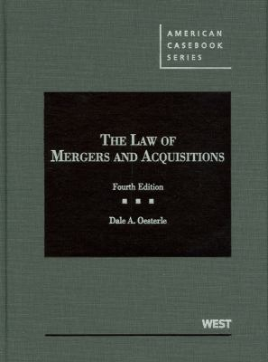 The Law of Mergers and Acquisitions 9780314184887
