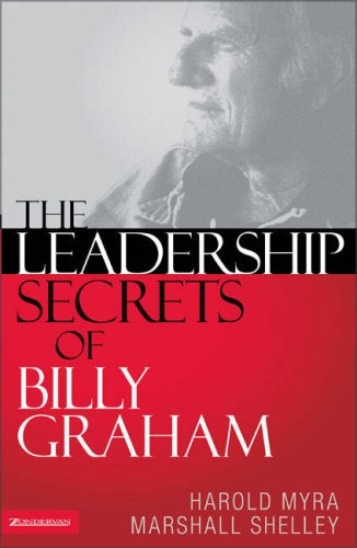 The Leadership Secrets of Billy Graham 9780310255789