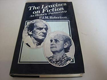 The Leavises on Fiction: An Historic Partnership