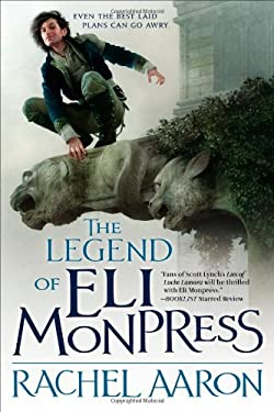 The Legend of Eli Monpress, Volumes I, II & III 9780316193573
