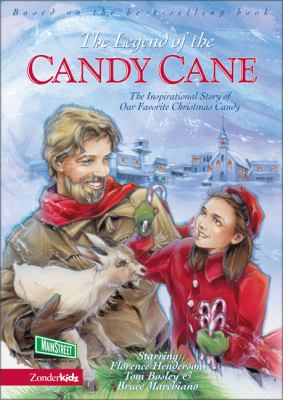 The Legend of the Candy Cane: The Inspirational Story of Our Favorite Christmas Candy 9780310702764