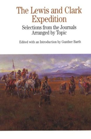 The Lewis and Clark Expedition: Selections from the Journals, Arranged by Topic 9780312111182