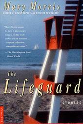 The Lifeguard: Stories 922256