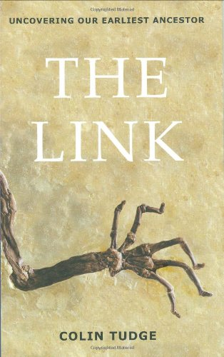 The Link: Uncovering Our Earliest Ancestor 9780316070089
