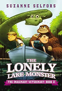 The Lonely Lake Monster (The Imaginary Veterinary)