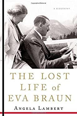 Lost Life of Eva Braun 9780312366544