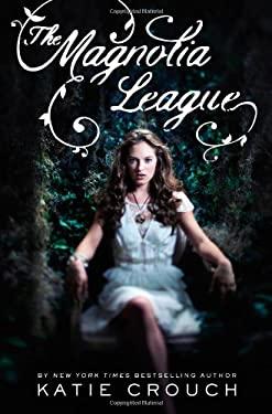 The Magnolia League 9780316078498