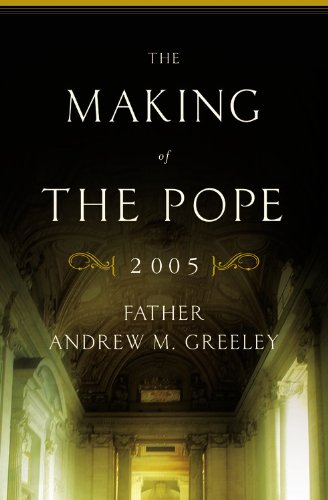 The Making of the Pope 2005 9780316325608