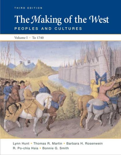 The Making of the West, Volume I: To 1740: Peoples and Cultures