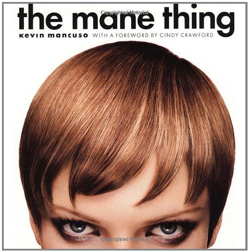 The Mane Thing: Foreword by Cindy Crawford 9780316166140