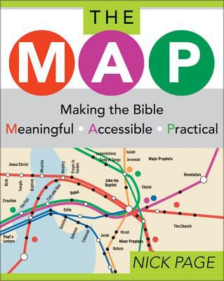 The Map: Making the Bible Meaningful, Accessible, Practical 9780310252399