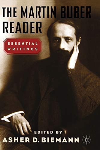 The Martin Buber Reader: Essential Writings 9780312292904