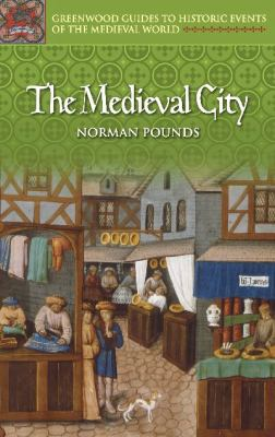 The Medieval City 9780313324987