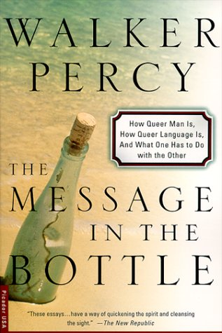 The Message in the Bottle: How Queer Man Is, How Queer Language Is, and What One Has to Do with the Other 9780312254018