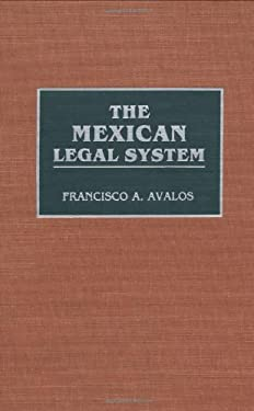 The Mexican Legal System 9780313275654