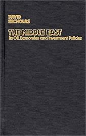 The Middle East, Its Oil, Economies and Investment Policies: A Guide to Sources of Financial Information