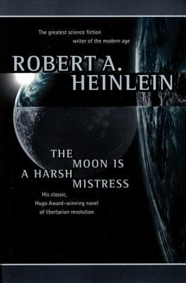 The Moon Is a Harsh Mistress 9780312863555
