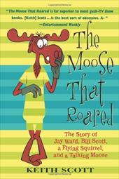 The Moose That Roared: Talking Moose