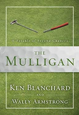 The Mulligan: A Parable of Second Chances 9780310328148