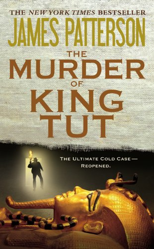 The Murder of King Tut: The Plot to Kill the Child King - A Nonfiction Thriller 9780316043656