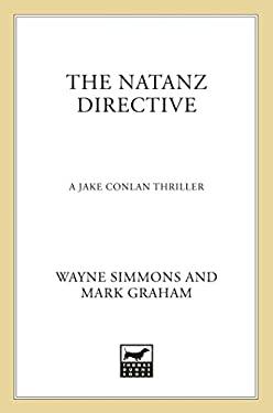The Natanz Directive: A Jake Conlan Thriller 9780312609320