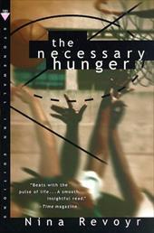 Necessary Hunger
