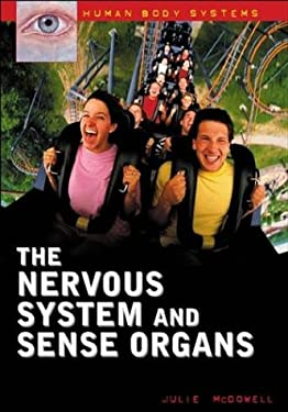 The Nervous System and Sense Organs 9780313324567