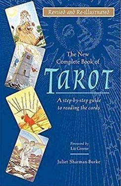 The New Complete Book of Tarot: A Step-By-Step Guide to Reading the Cards 9780312363468
