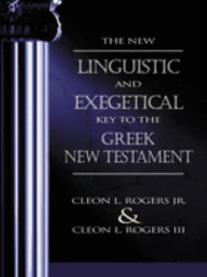 The New Linguistic and Exegetical Key to the Greek New Testament 9780310201755