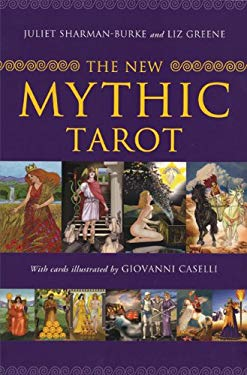 The New Mythic Tarot [With Paperback Book] 9780312562014