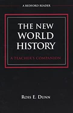 The New World History: A Teacher's Companion 9780312183271